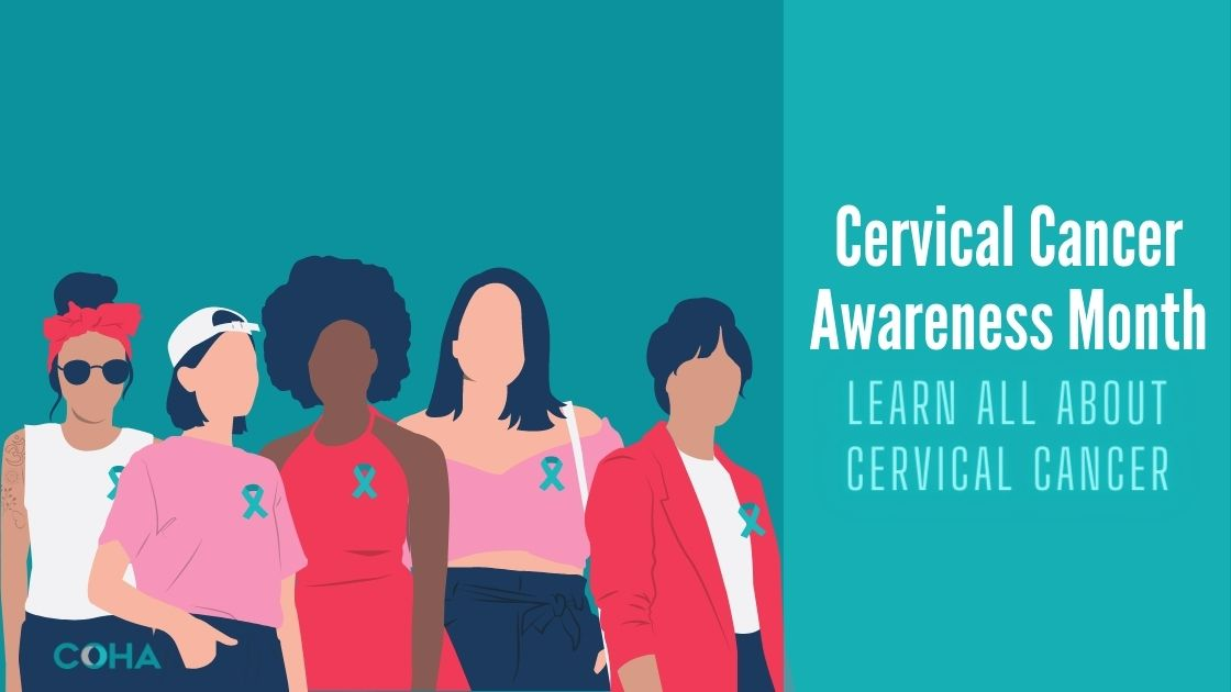 Cervical Cancer Awareness Month: Learn All About Cervical Cancer