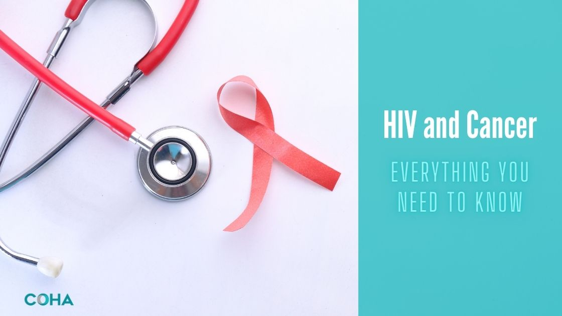 HIV and Cancer: Everything You Need to Know